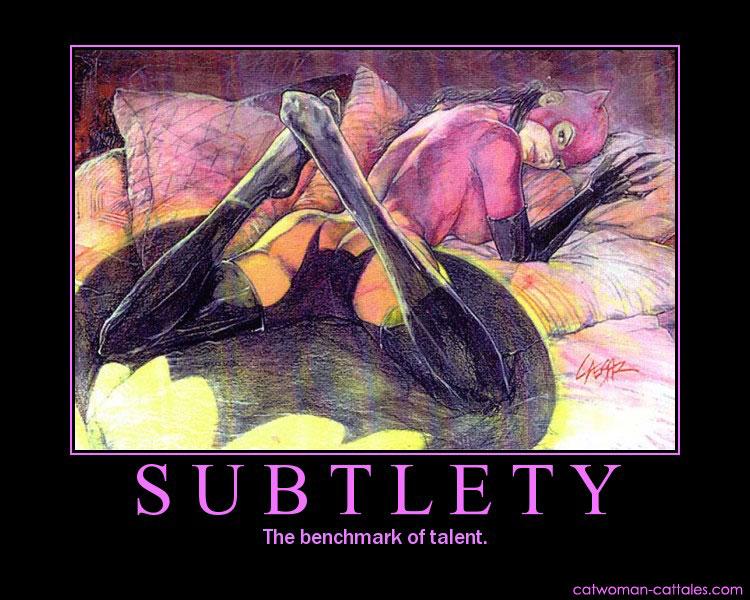 Batman Motivation Poster: Catwoman - Subtlety