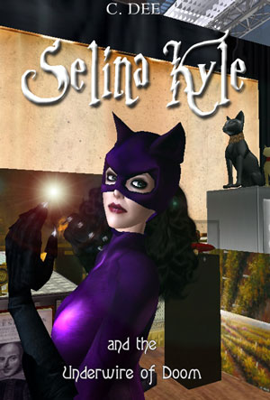 Selina Kyle and the Underwire of Doom