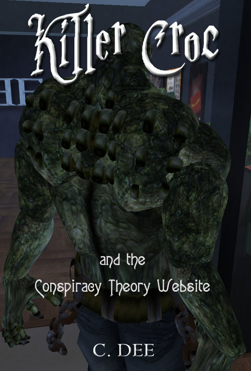 Killer Croc and the Conspiracy Theory Website