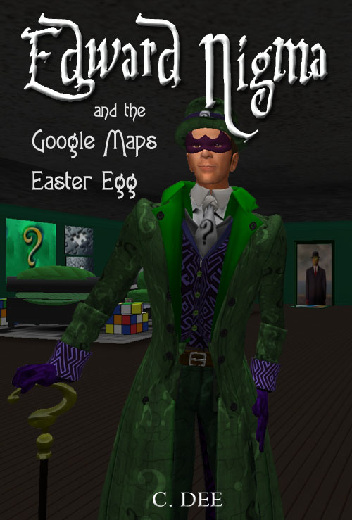 Edward Nigma and the Google Maps Easter Egg